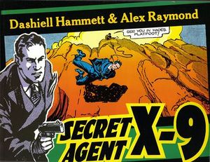 Secret Agent X-9 Alex Raymond Dashiell Hammett.jpg