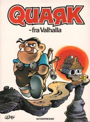 Walhalla Quark